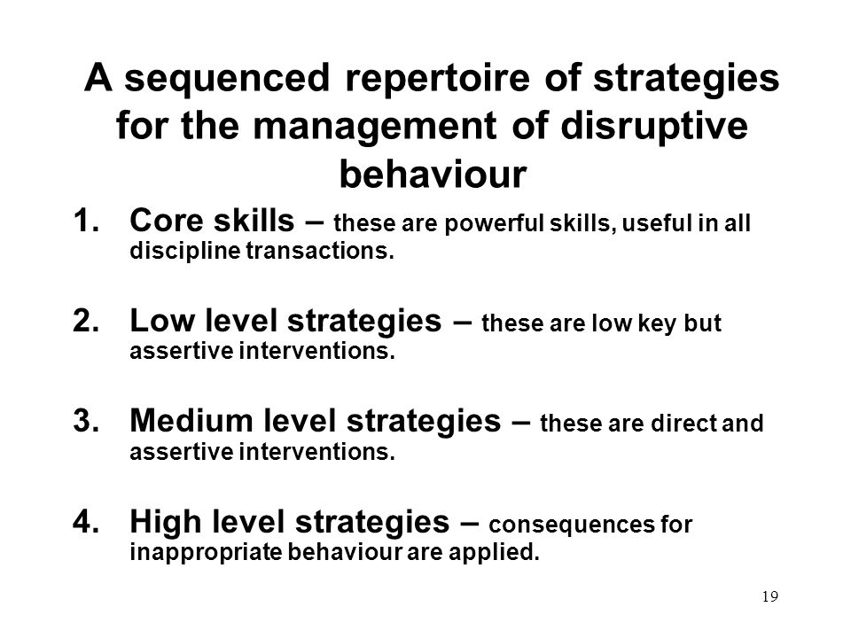A sequenced repertoire of strategies for the management of disruptive behaviour
