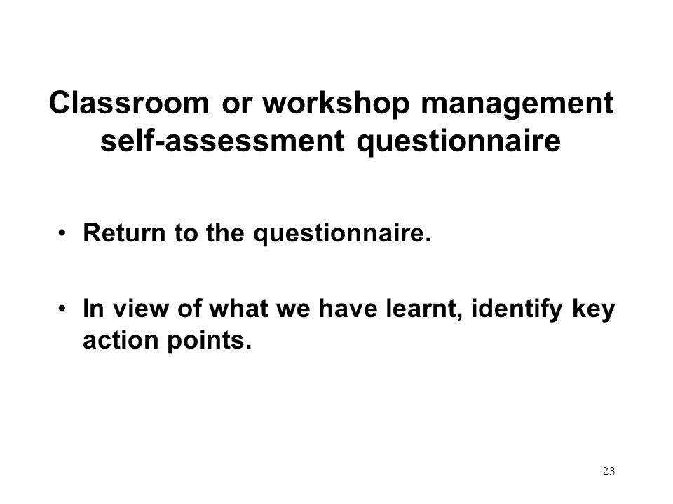 Classroom or workshop management self-assessment questionnaire