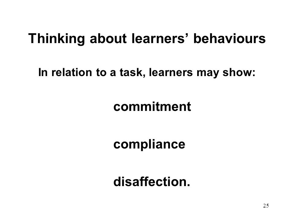 Thinking about learners' behaviours