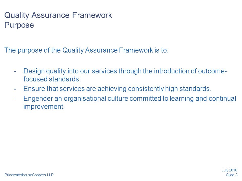 Quality Assurance Framework Purpose