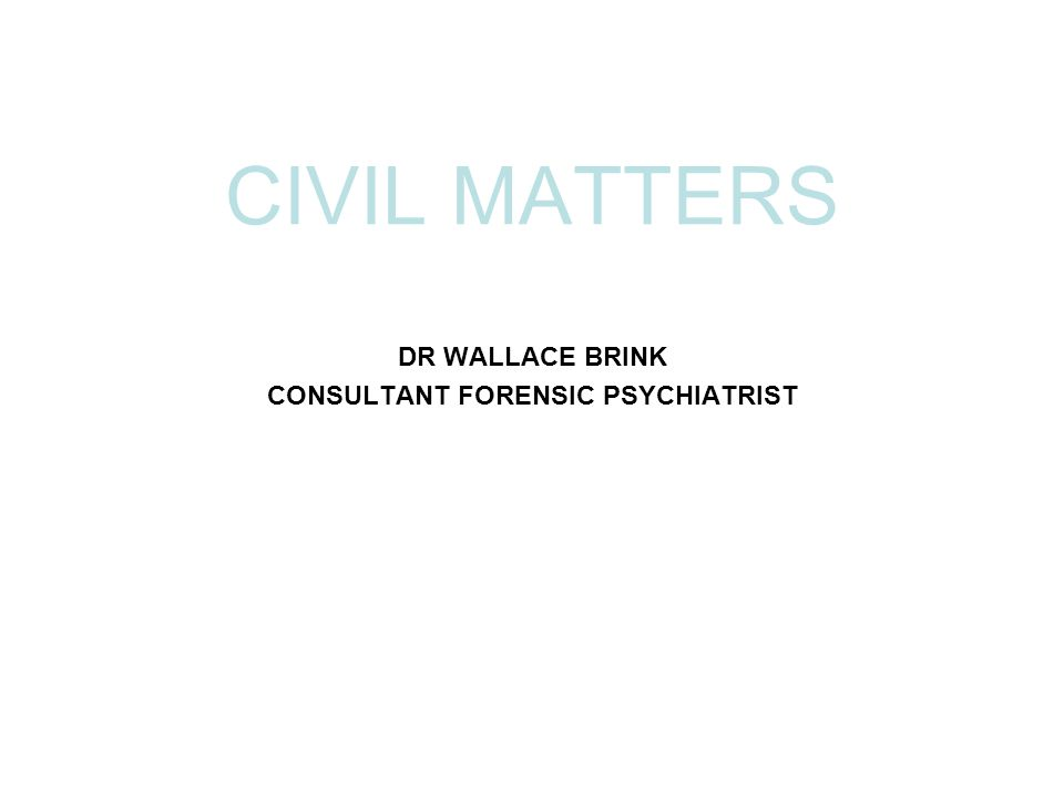 DR WALLACE BRINK CONSULTANT FORENSIC PSYCHIATRIST