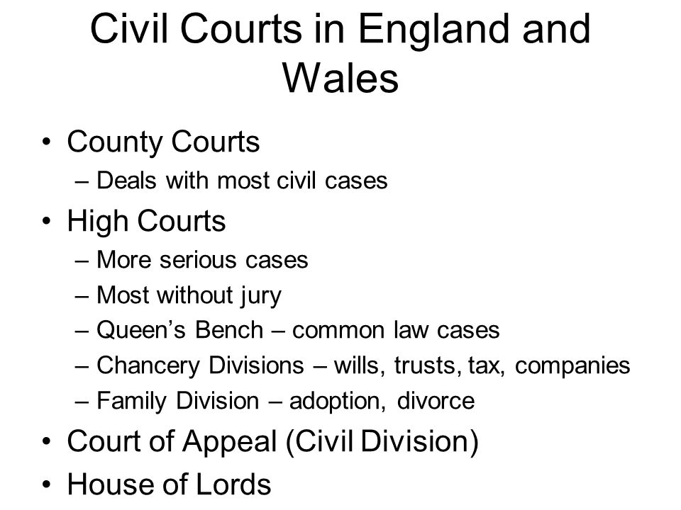 Civil Courts in England and Wales