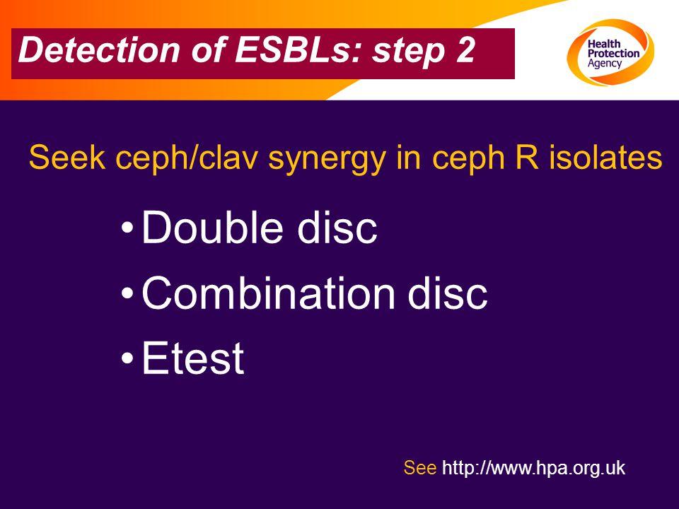 Detection of ESBLs: step 2