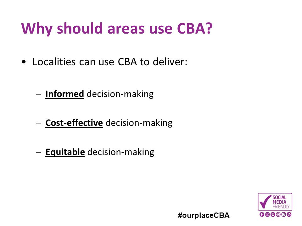 Why should areas use CBA