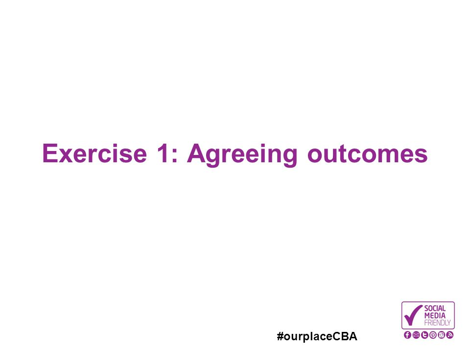 Exercise 1: Agreeing outcomes