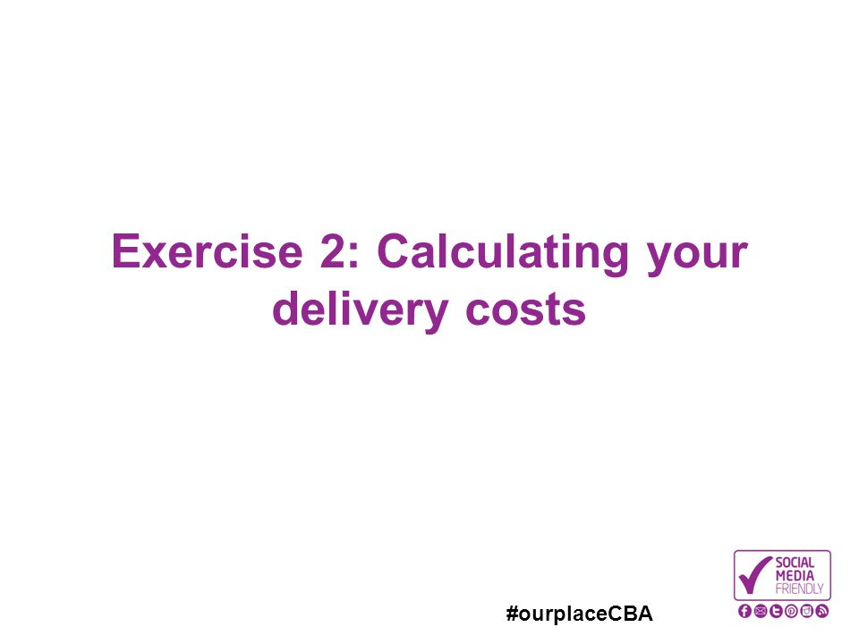 Exercise 2: Calculating your delivery costs