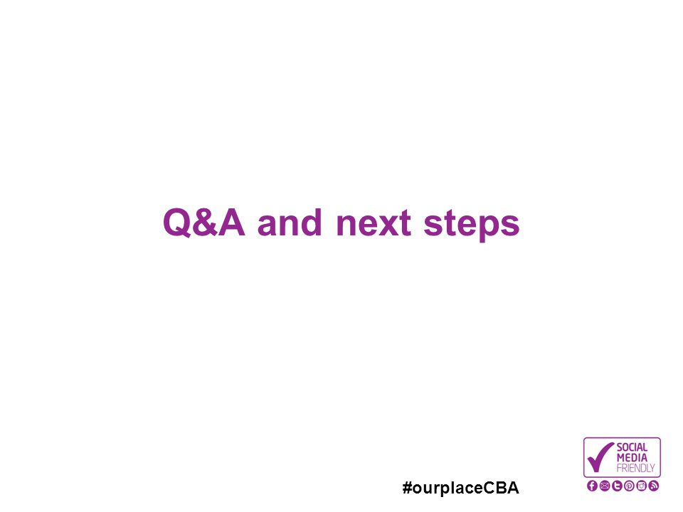 Q&A and next steps 4.45pm Questions from floor