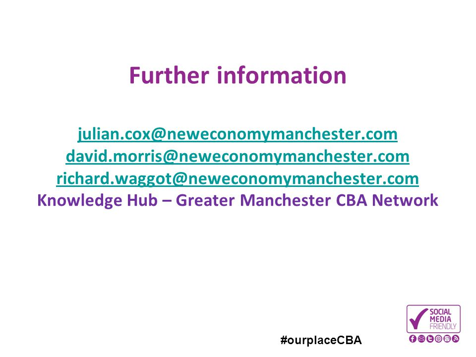 Further information julian. cox@neweconomymanchester. com david