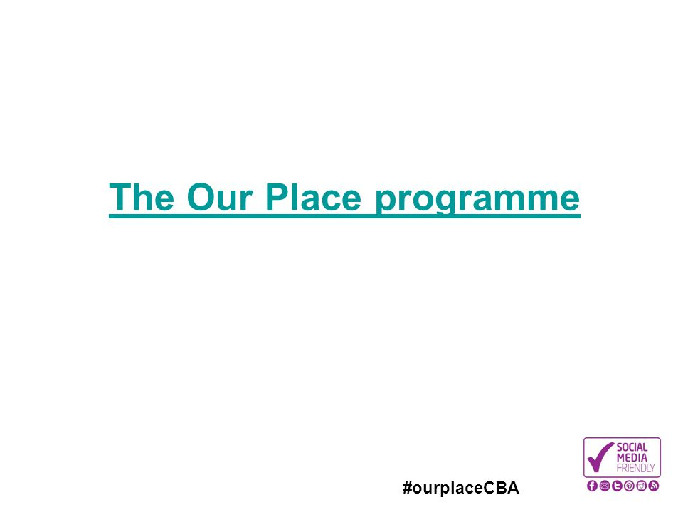 The Our Place programme
