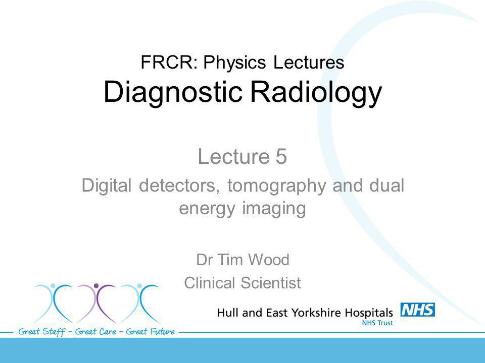 FRCR: Physics Lectures Diagnostic Radiology