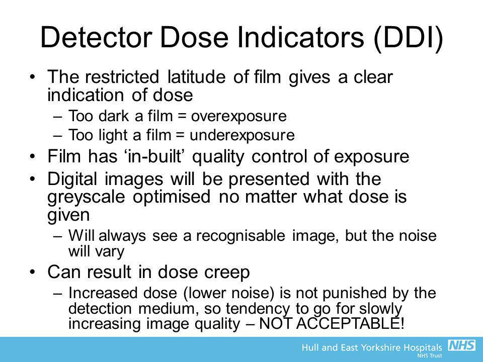 Detector Dose Indicators (DDI)