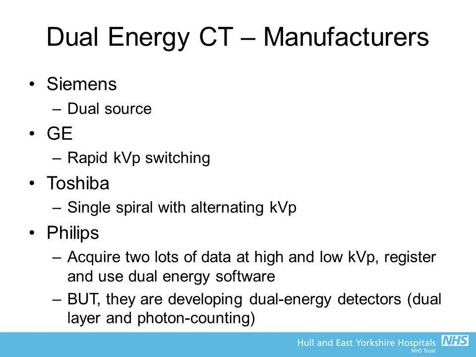 Dual Energy CT – Manufacturers
