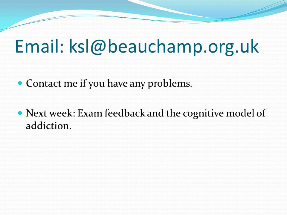 Email: ksl@beauchamp.org.uk Contact me if you have any problems.