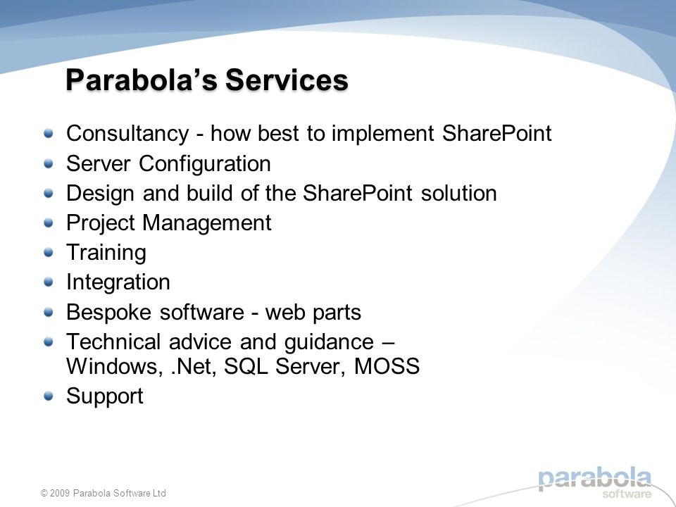 Parabola's Services Consultancy - how best to implement SharePoint