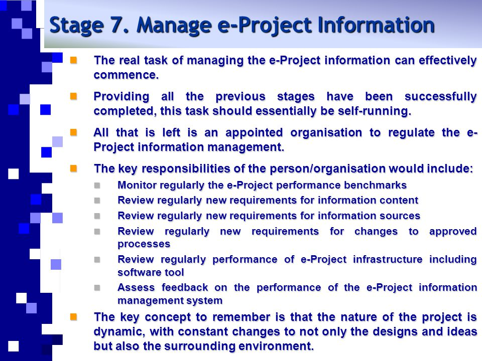 Stage 7. Manage e-Project Information