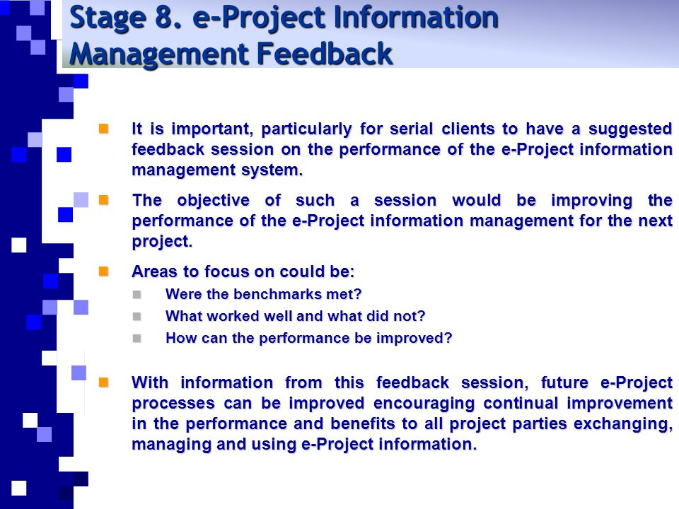 Stage 8. e-Project Information Management Feedback