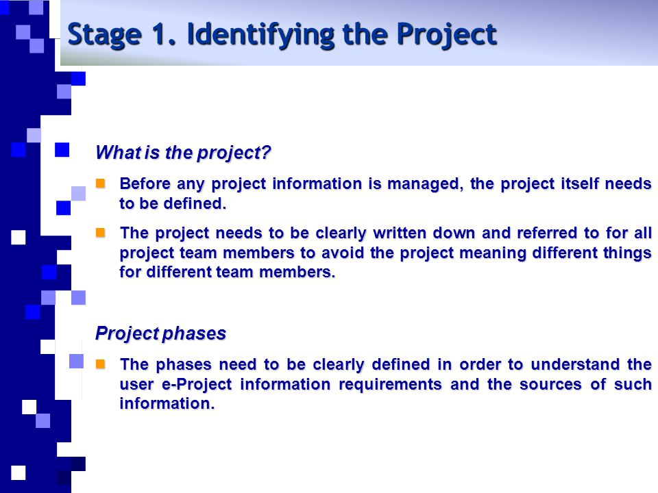 Stage 1. Identifying the Project