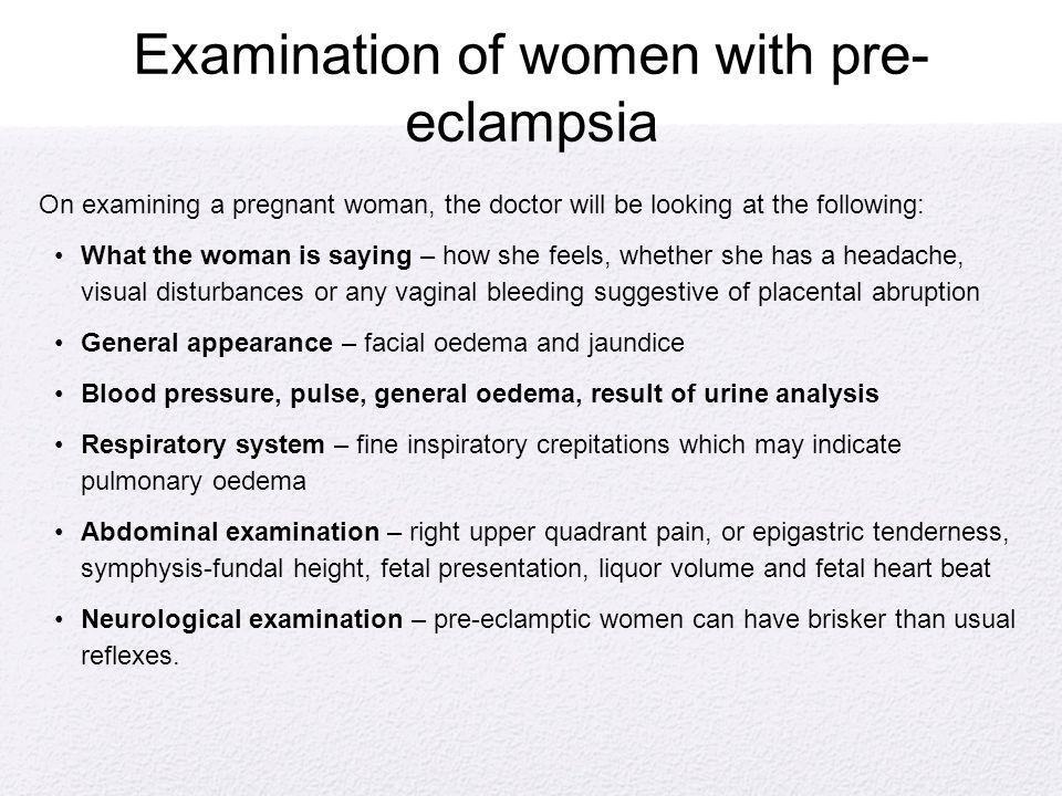 Examination of women with pre-eclampsia