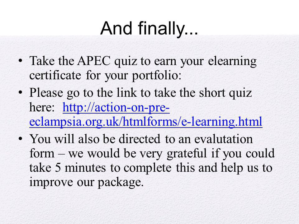 And finally... Take the APEC quiz to earn your elearning certificate for your portfolio: