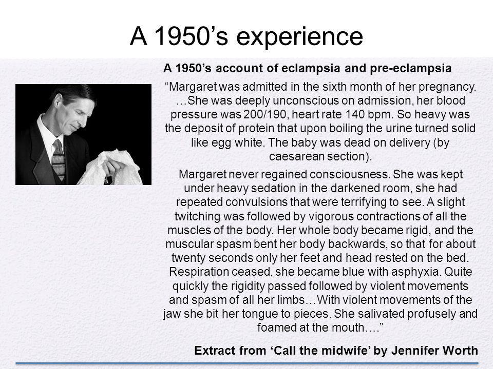A 1950's experience A 1950's account of eclampsia and pre-eclampsia
