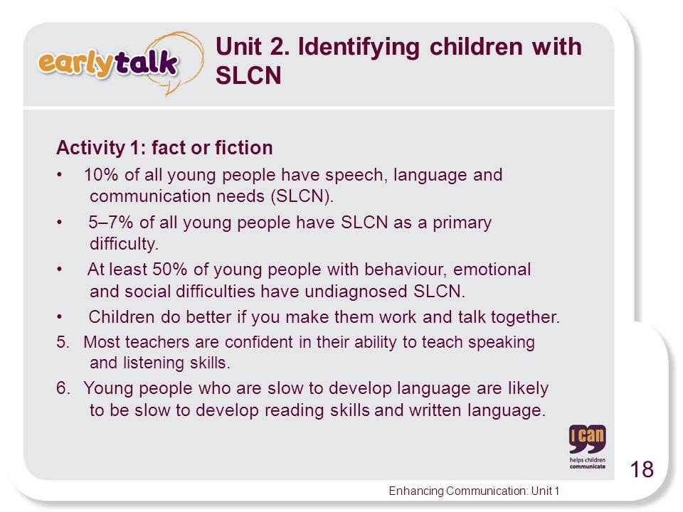 Unit 2. Identifying children with SLCN
