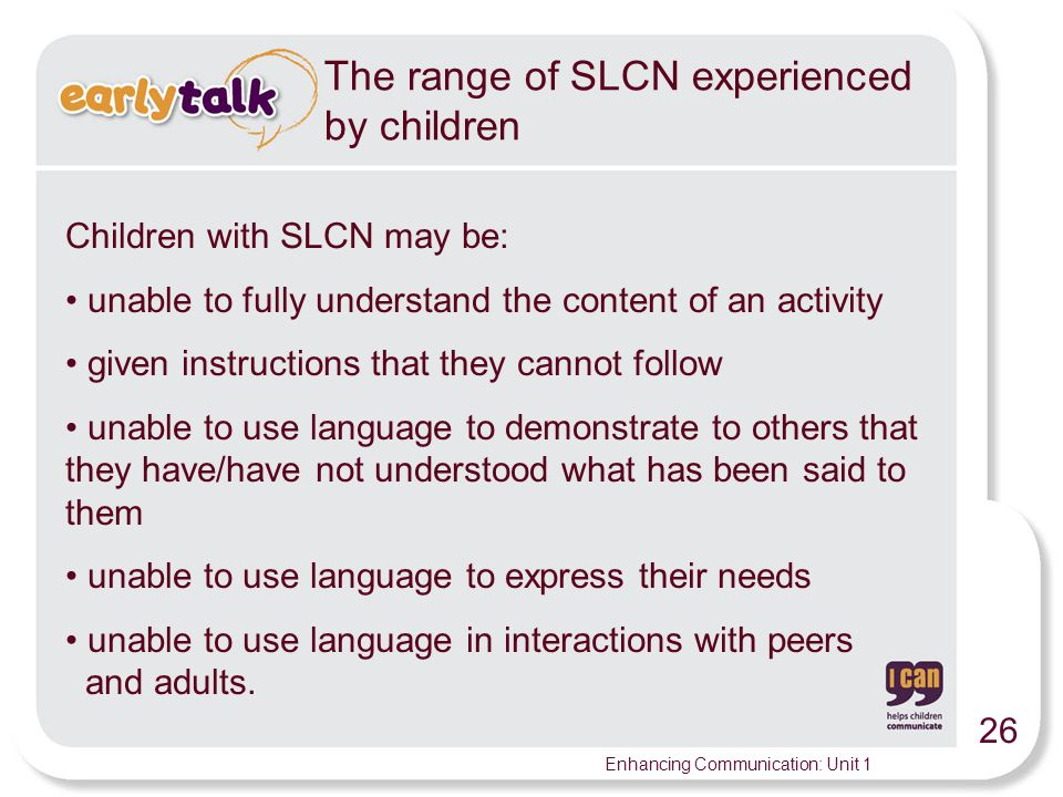 The range of SLCN experienced by children