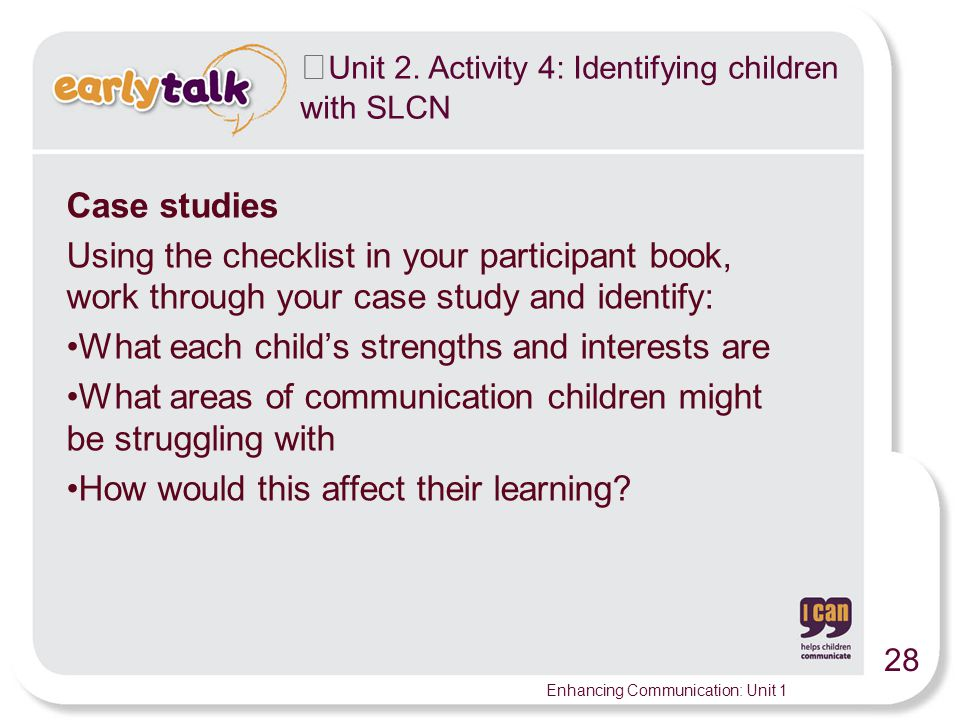 Unit 2. Activity 4: Identifying children with SLCN
