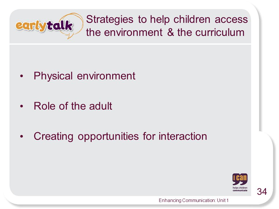Strategies to help children access the environment & the curriculum