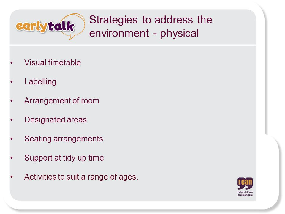 Strategies to address the environment - physical