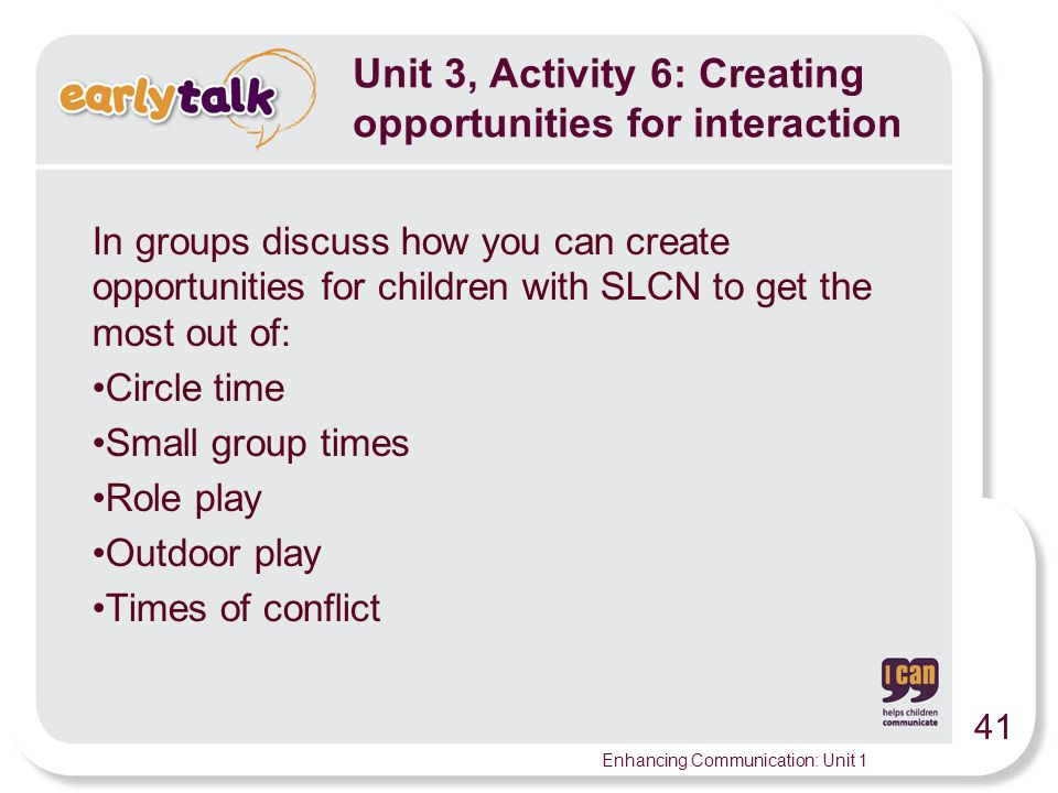 Unit 3, Activity 6: Creating opportunities for interaction