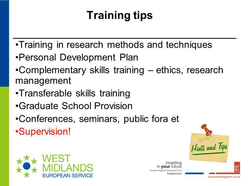 Training tips Training in research methods and techniques