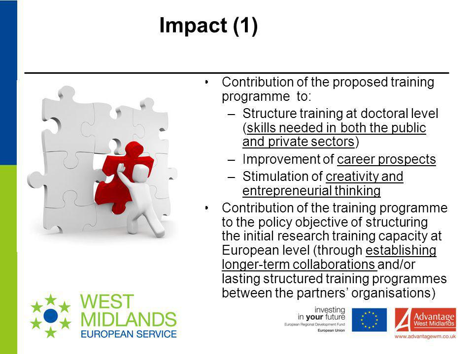 Impact (1) Contribution of the proposed training programme to: