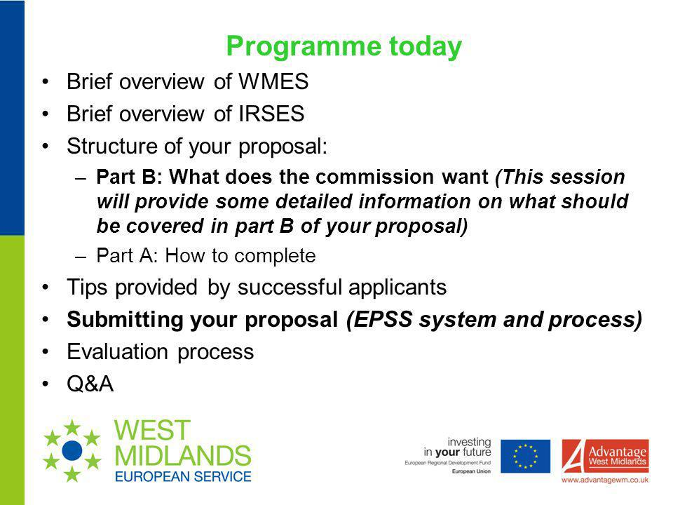 Programme today Brief overview of WMES Brief overview of IRSES