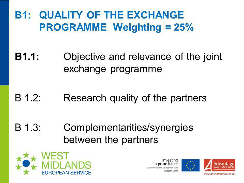 B1: QUALITY OF THE EXCHANGE PROGRAMME Weighting = 25%