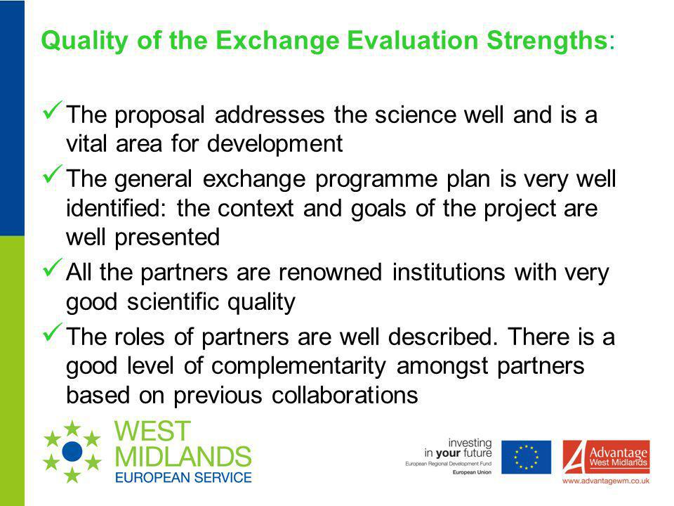Quality of the Exchange Evaluation Strengths: