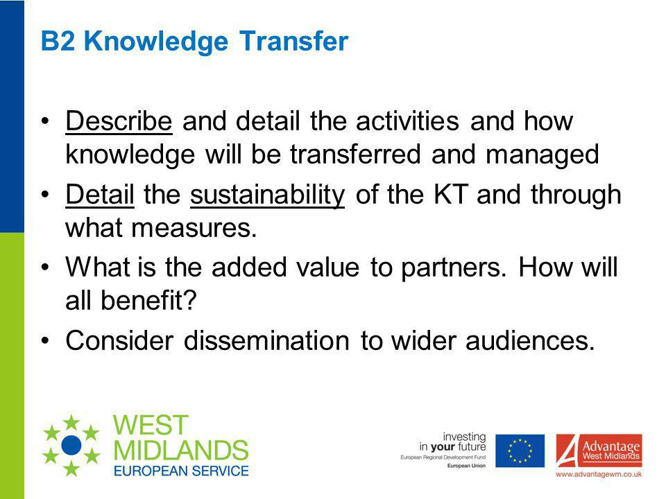 Detail the sustainability of the KT and through what measures.