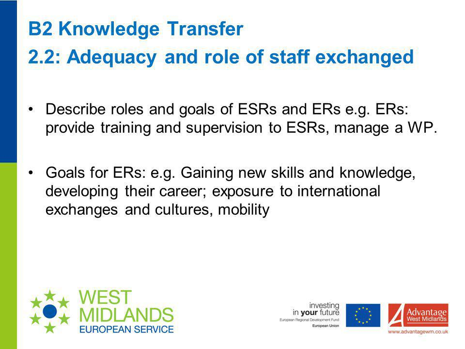2.2: Adequacy and role of staff exchanged