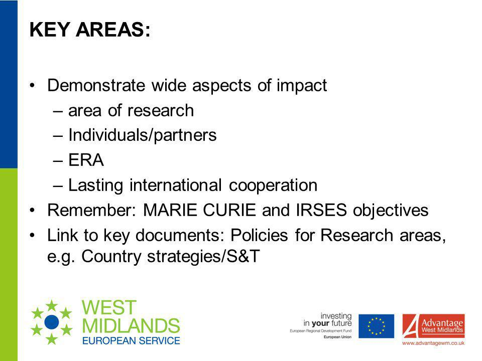 KEY AREAS: Demonstrate wide aspects of impact area of research