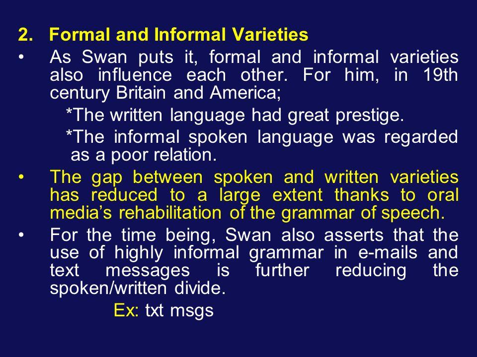 2. Formal and Informal Varieties