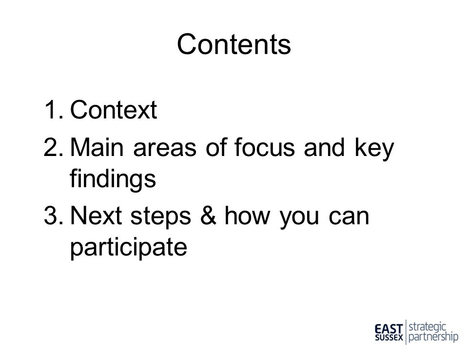 Contents Context Main areas of focus and key findings