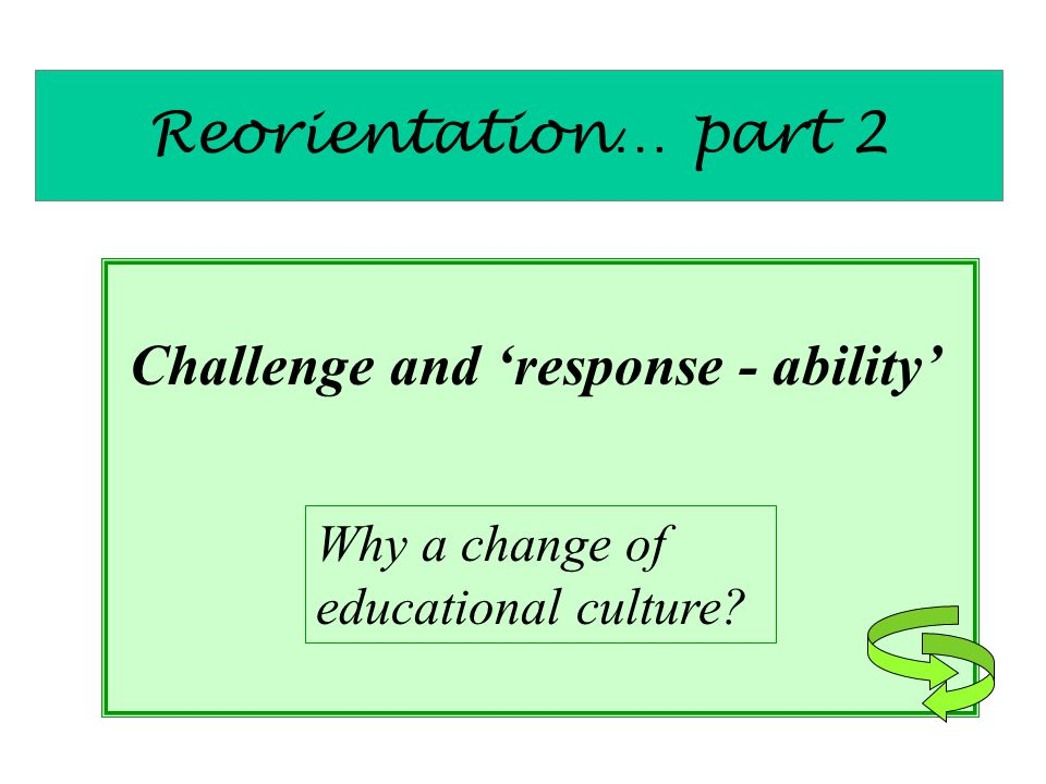 Challenge and 'response - ability'
