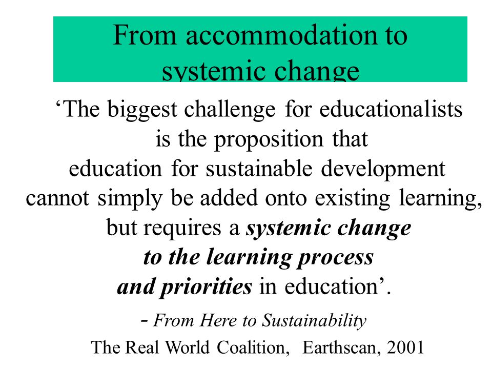 From accommodation to systemic change
