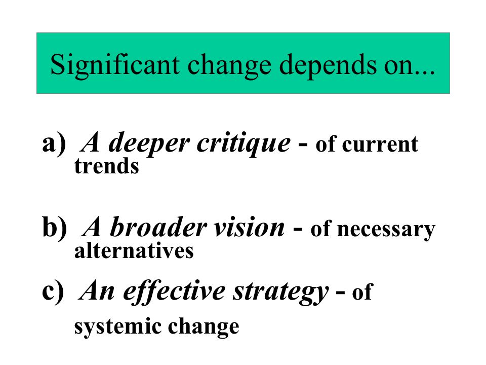 Significant change depends on...