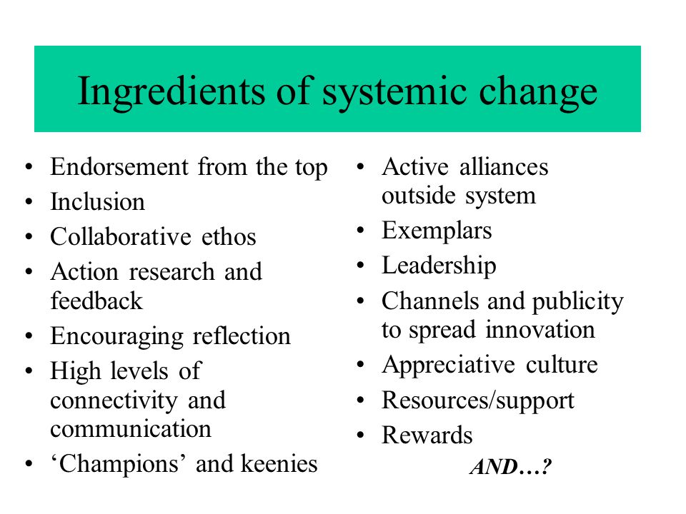Ingredients of systemic change
