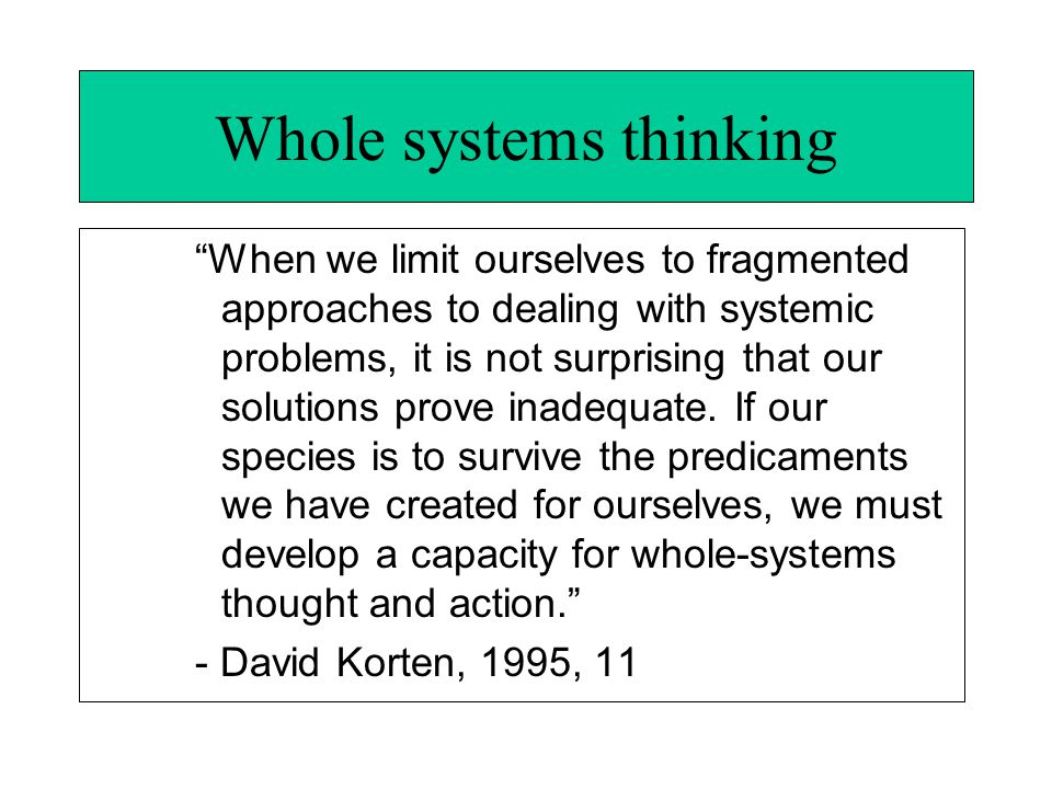 Whole systems thinking