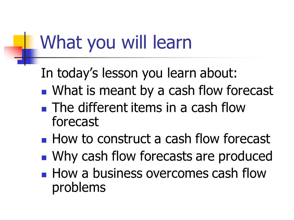 What you will learn In today's lesson you learn about: