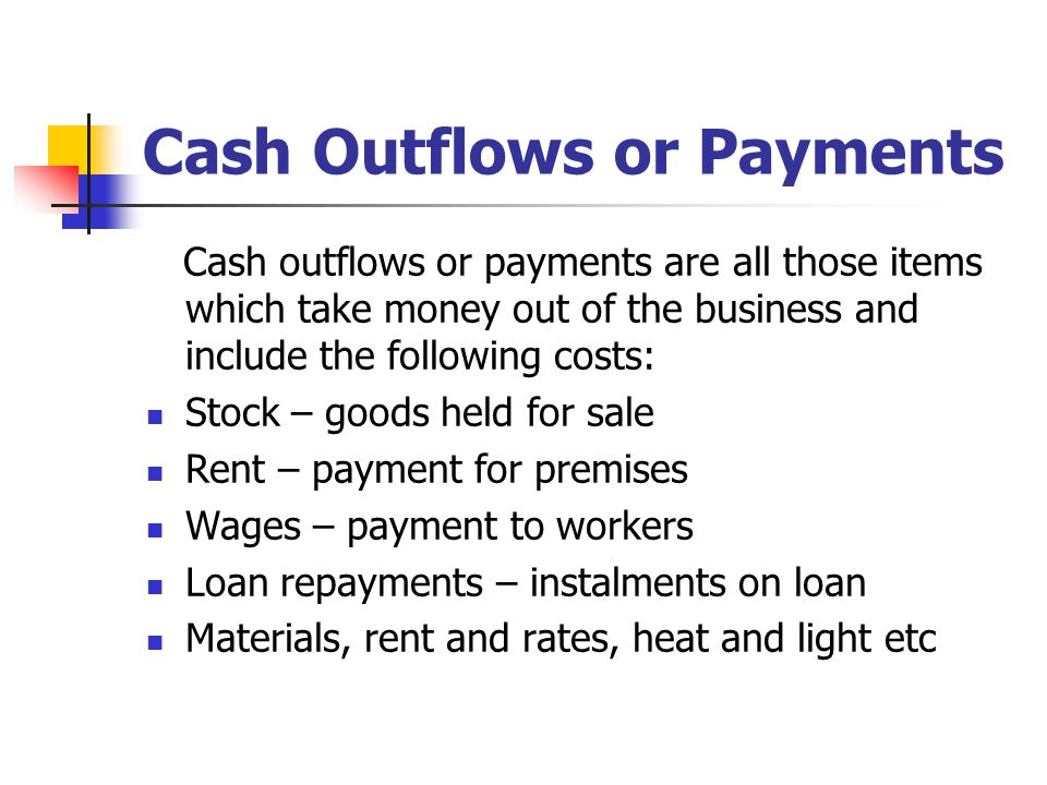 Cash Outflows or Payments