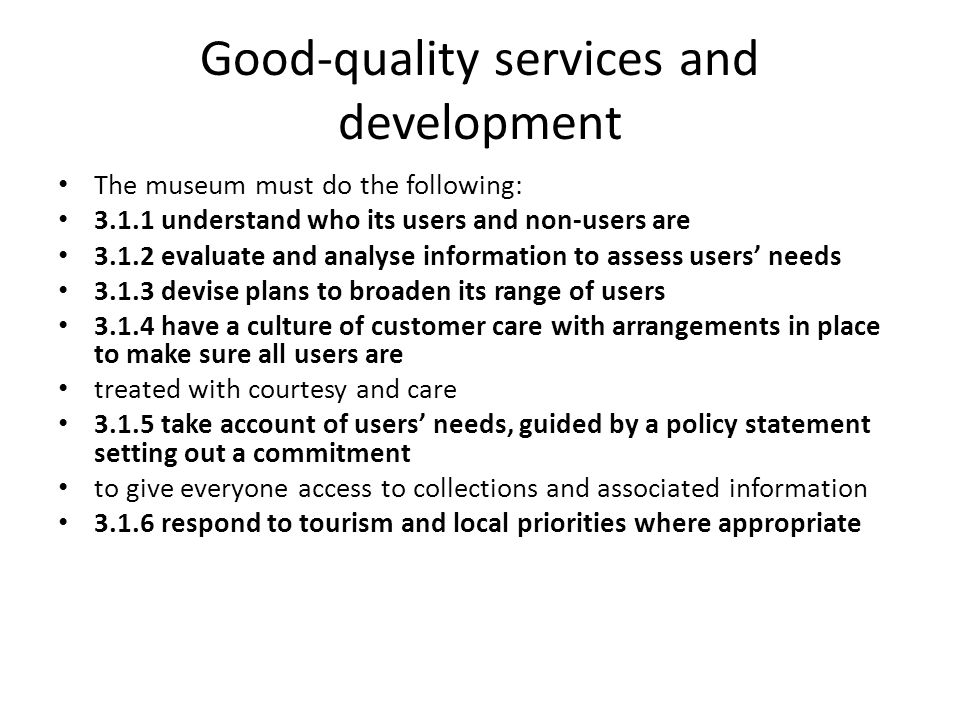 Good-quality services and development