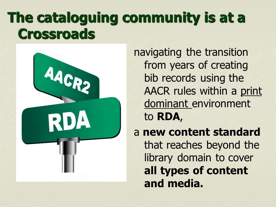 The cataloguing community is at a Crossroads