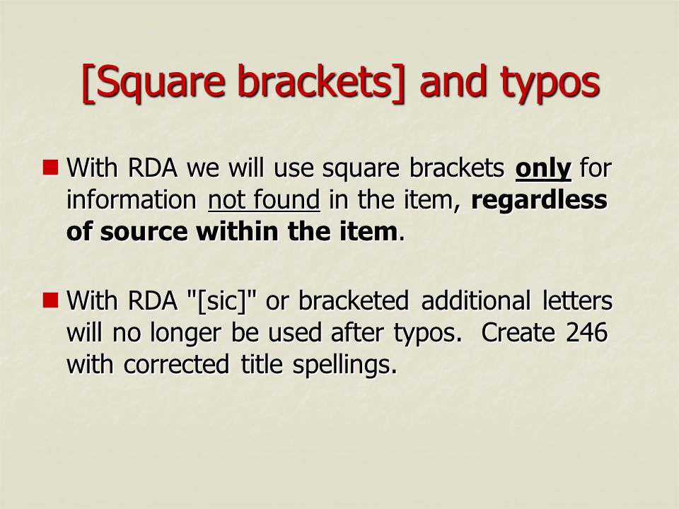 [Square brackets] and typos